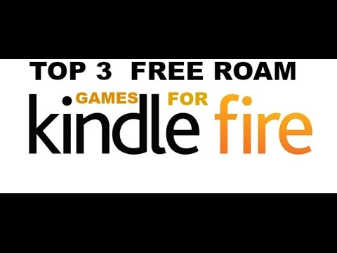 Top 3 Open World games for kindle fire