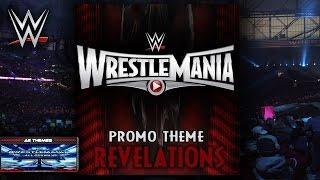 WWE: Revelations (WrestleMania Promo Theme) + AE (Arena Effect)