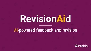 RevisionAid: AI-Powered Revision Joins Writable's Feedback Engine