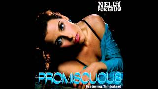 Nelly Furtado - Promiscuous (feat. Timbaland) 2015 Remaster