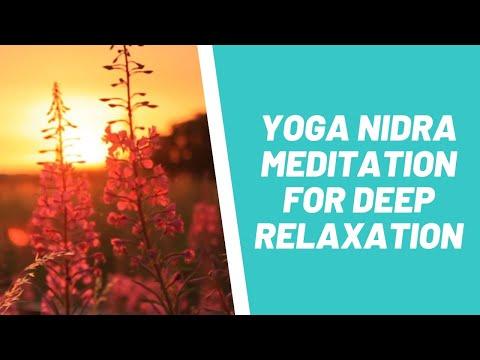 Yoga Nidra Meditation For Deep Relaxation (Free Yoga Nidra mp3 Download)