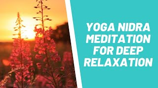 Yoga Nidra Meditation For Deep Relaxation (Free Yoga Nidra mp3 Download)