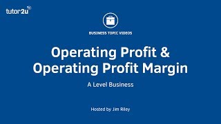 Operating Profit and Operating Profit Margin