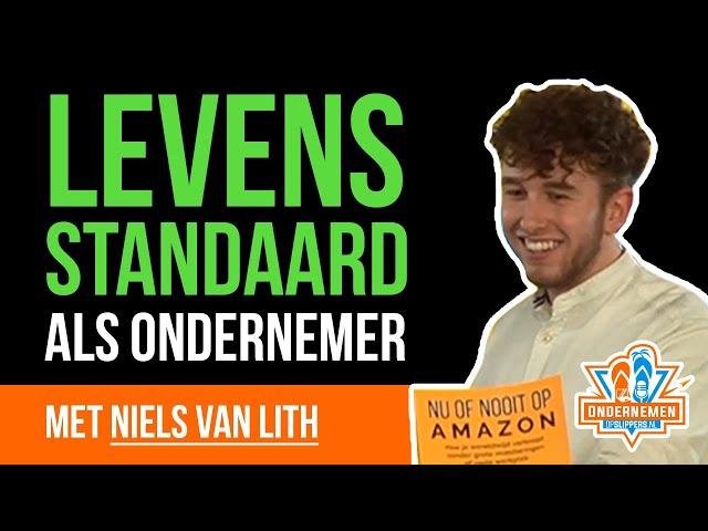 Levensstandaard als ondernemer met Niels van Lith