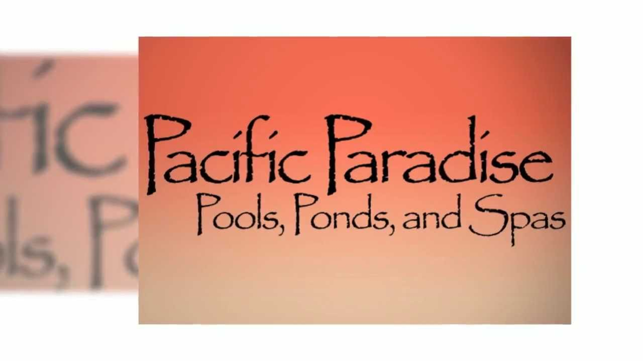 Pacific Paradise Pools And Spas - Swimming Pool Supplies in San Diego, CA