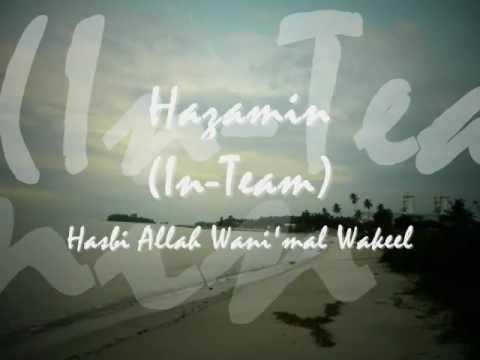 Hazamin - Zikir - Hasbi Allah Wani'mal Wakeel