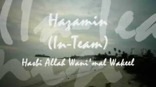 Hazamin - Zikir - Hasbi Allah Wani