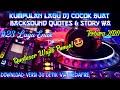 Kumpulan Lagu  Dj Buat Backsound Quotes & Story Wa  Lagu Cocok Buat Backsound Quotes | Lagu Enak