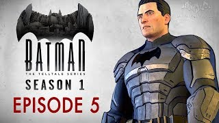 Batman: The Telltale Series - Episode 5 - City of Light (Full Episode)