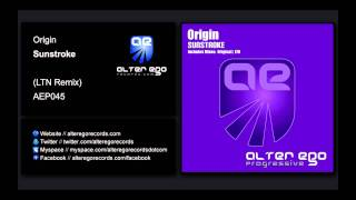Origin - Sunstroke (LTN Remix) [Alter Ego Progressive]