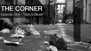 "The Corner - Episode 1 - ""…"