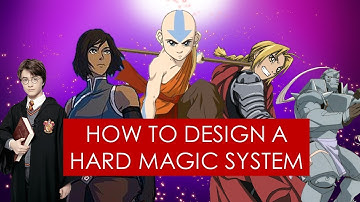On Writing: hard magic systems in fantasy [ Avatar l Fullmetal Alchemist l Mistborn ]