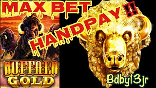BUFFALO GOLD SLOT  --MAX BET!!   🔥🔥  NICE HANDPAY