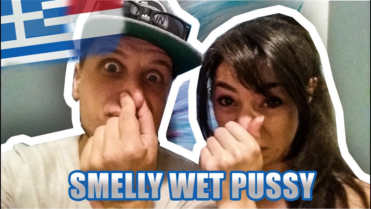 Smelly pussy