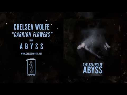Chelsea Wolfe - Carrion Flowers (Official Audio)