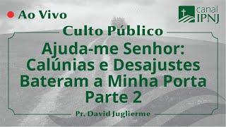 Culto Público IPNJ - Dia 17 de Maio de 2020