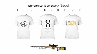 DRAGON LORE 1000 GIVEAWAY MY T SHIRTS 60K SUBSCRIBERS SPECIAL