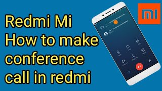 Redmi Mi//How to make conference call in redmi Android mobile