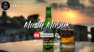 Download Lagu timur terbaru MASIH MABUK