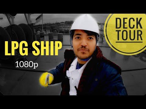 Tour of MEGA LPG Ship ? What's on deck ?