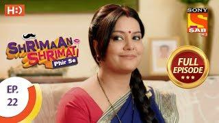 Shrimaan Shrimati Phir Se - Ep 22 - Full Episode - 11th April, 2018