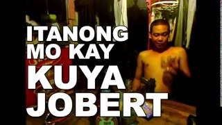 "Itanong Mo Kay Kuya Jobert - Longest Song ""Kill That Guy!"" (Full Version)"