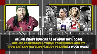 ALL 2020 NFL Draft Rumors as of April 16! Trade Possibilities! Player Projections & Values! & More!