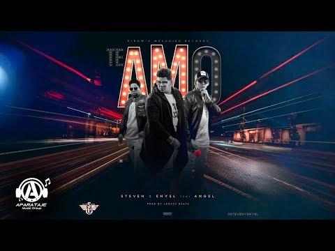Steven & Enyel - Te Amo Ft. Angel Prod. By (Legaxy Beats)