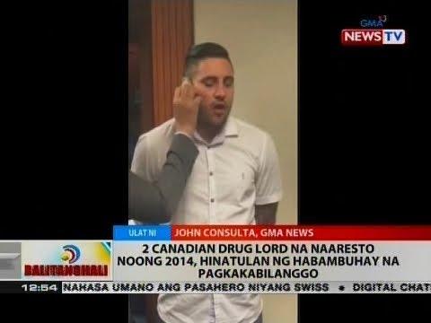 BT: 2 Canadian drug lord na naaresto noong 2014, hinatulan ng habambuhay na pagkakabilanggo
