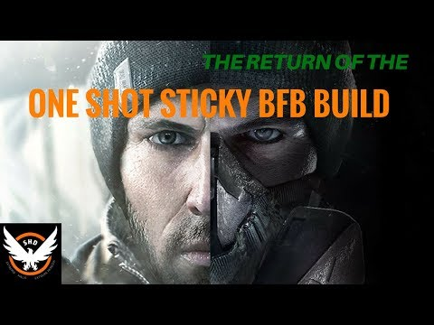 The Division - 1.8 One Shot Sticky Build! Non Classified Version.