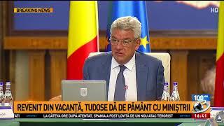 Întors din vacanță, Mihai Tudose și-a pus la punct miniștrii. Premierul a amenințat cu demiter