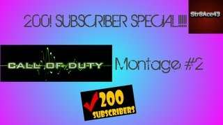200 Subscriber Special-Cod Montage #2