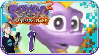 Spyro Season of Flame - Part 1: So Much Better!
