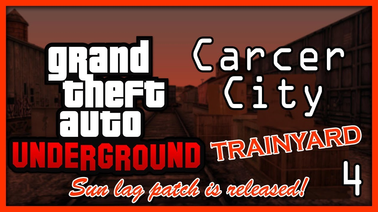 GTA: Underground | Carcer City Trainyard.