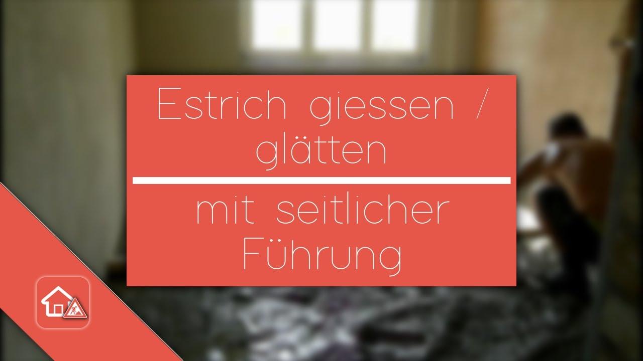 Estrich Fußboden Gießen ~ Estrichboden im altbau gießen verlegen heimwerker spezial part