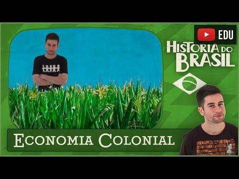 História do Brasil: Economia Colonial