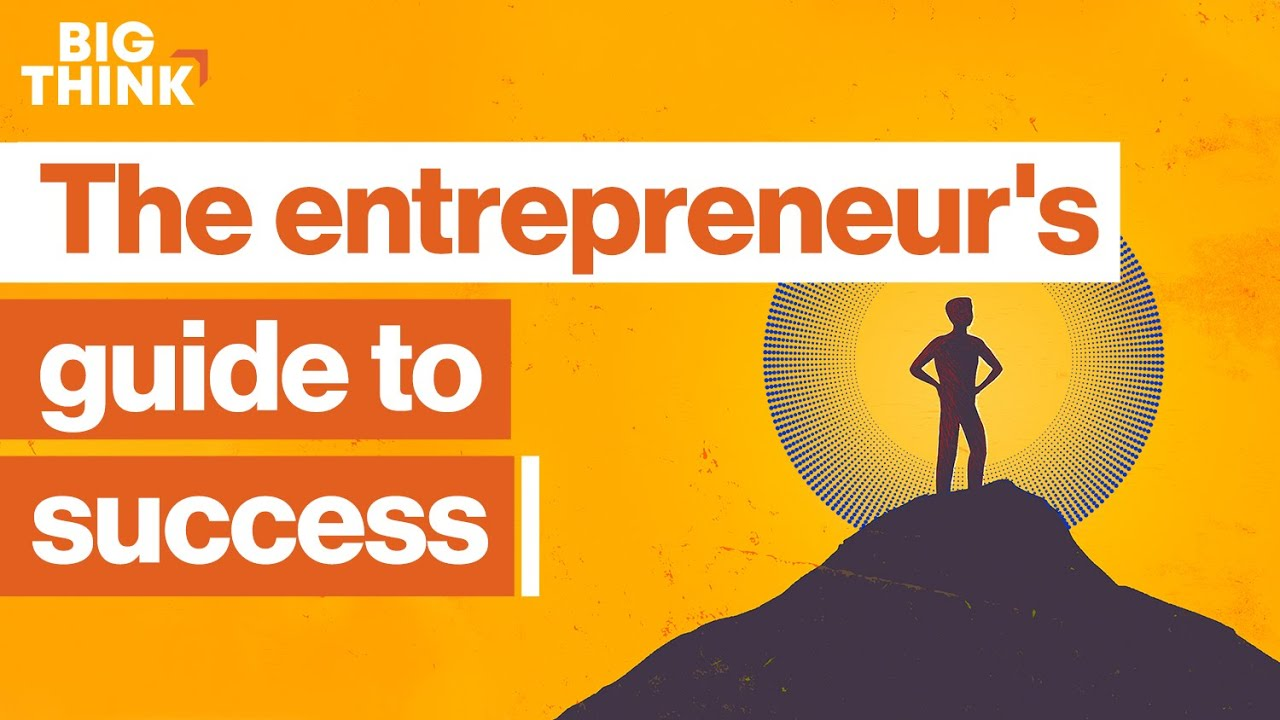The entrepreneur's guide to success | Richard Branson, Miki Agrawal, Daymond John & more | Big Think
