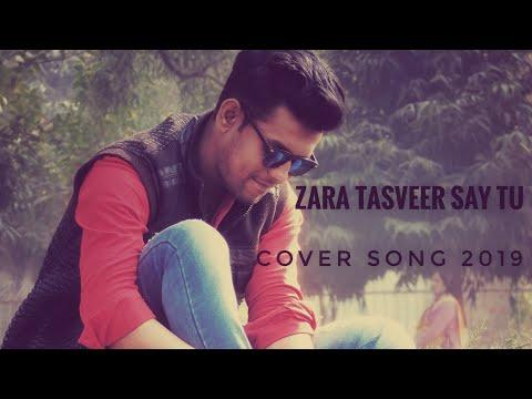 Zara Tasveer Se Tu Nikal Ke Samne AA Ye Gana Sun Sun Ke Me Pagal Ho Gaya 😘 Cover Song 2019 Viral