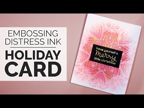 Embossing Distress Ink (and Happy Accidents :) - DIY Glittery Christmas Card