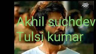 Lyrics Tera Ban Jaunga Kabir Singh Akhil