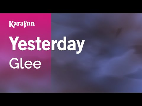 Karaoke Yesterday - Glee *