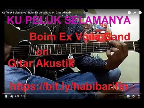 Ku Peluk Selamanya - Boim Ex Voila Band on Gitar Akustik