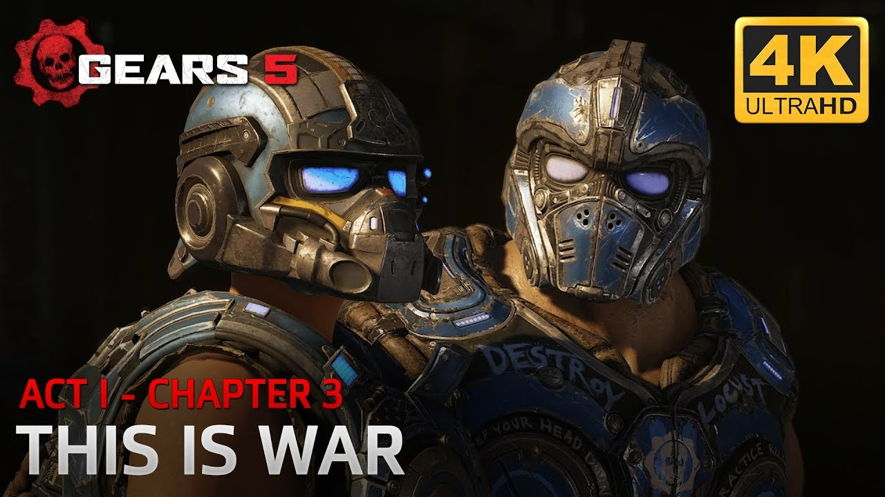 Gears 5 - Act I - Chapter 3: This is War thumbnail