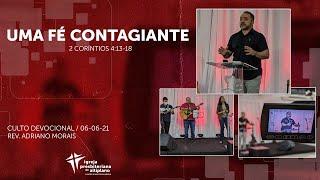 Culto Devocional - IP Altiplano - 06/06