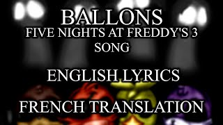 """Balloons"" FNAF 3 Song - French Translation"