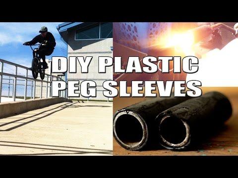 BMX LIFE HACK / DIY  PLASTIC PEG SLEEVES