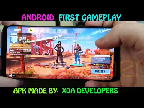 FORTNITE ANDROID FIRST GAMEPLAY, APK BY XDA DEVELOPERS