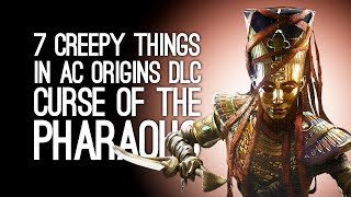 Assassin's Creed Origins DLC: 7 Supernatural Things to Freak You Out in Curse of the Pharaohs