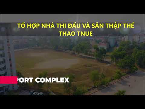 Hệ thống nhà thi đấu, sân tập thể thao trường Đại học Sư phạm Thái Nguyên