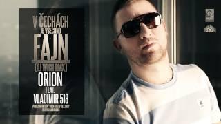 Orion ft. Vladimir 518 - V Čechách je všechno fajn (DJ Wich rmx)
